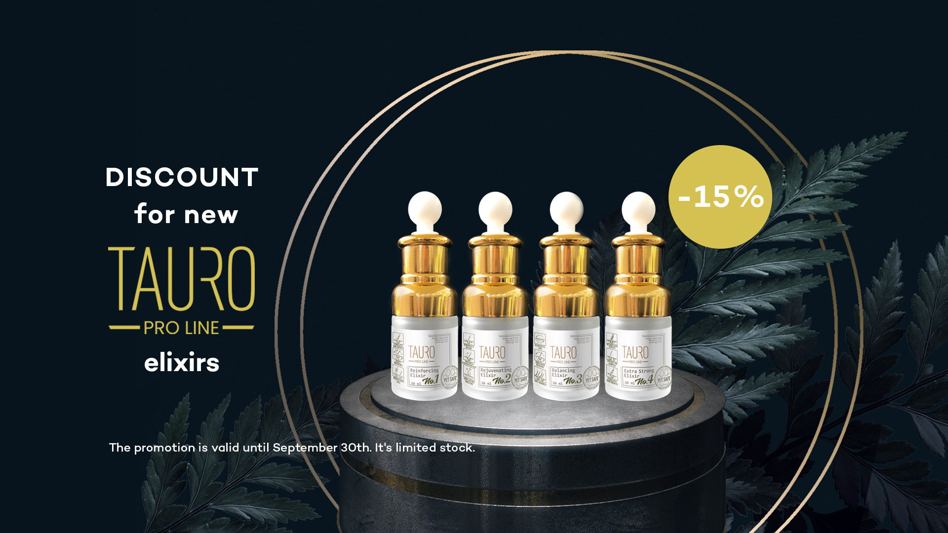 15% discount  for new Tauro Pro Line elixirs